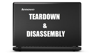 [How To] Lenovo Ideapad 100 15IBY Teardown / LCD Cover Replacement