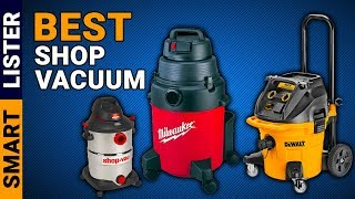 Top 7 Best Shop Vac for Dust Collection Reviews in (2020) - [Top Rated]