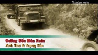 Đường Bốn Mùa Xuân – Trọng Tấn ft Anh Thơ