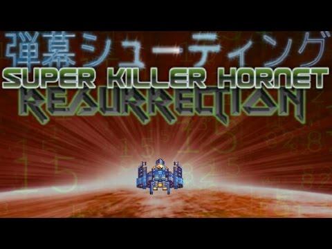 Super Killer Hornet Resurrection