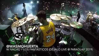 """Wasmo Huerta (with Nacho Y Los Fantásticos """"Déjalo"""" Live @ Paraguay 2019) DRUM CAM"""