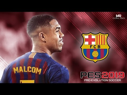 PES 2019 - Special Malcon Barça | PPSSPP