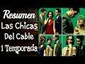 Las chicas del cable 1 temporada Resumen