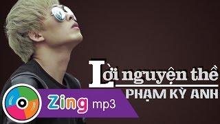 Lời Nguyện Thề (Single) - Phạm Kỳ Anh