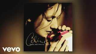 Céline Dion - These Are the Special Times (Pseudo Video)