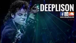 Michael Jackson Tribute Deep House Mix by DEEP LISON