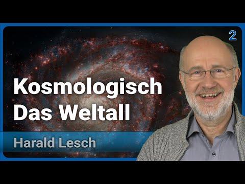 Kosmologisch (2/3) • Das Weltall • Live im Hörsaal | Harald Lesch