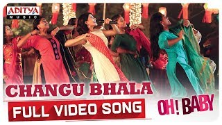 Changu Bhala Full Video Song || Oh Baby Songs || Samantha Akkineni, Naga Shaurya || Mickey J Meyer