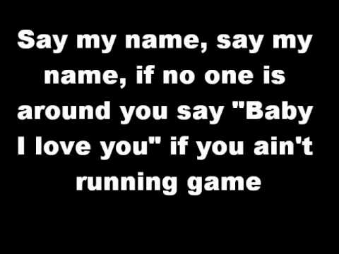 Say My Name - Destiny's Child - Lyrics on Screen