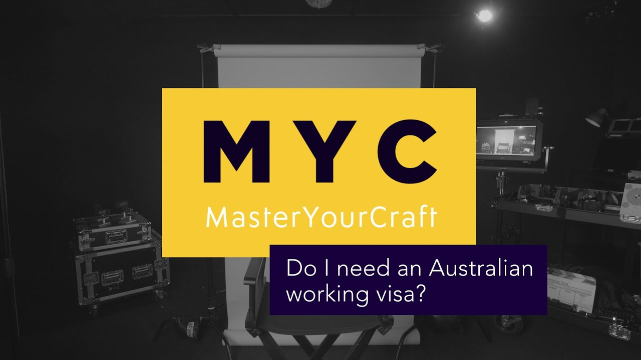Do You Need An Australian Working VISA? | Master Your Craft FAQ's