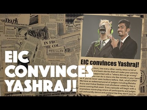 EIC convinces Yashraj! | Comedy Hunt