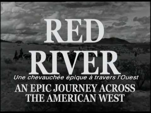 bande annonce La Riviere Rouge (Red River - 1948 - d'Howard Hawks)