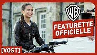 Featurette Officielle (VOST) - Alicia Vikander