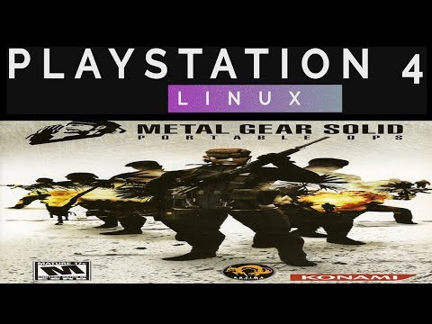 [ PS4 LINUX ] METAL GEAR SOLID PORTABLE OPS [ PSP ON PS4 JAILBREAK ] PPSSPP  - SOUNDTRICK