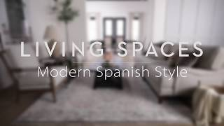 Modern Spanish Style | Living Spaces