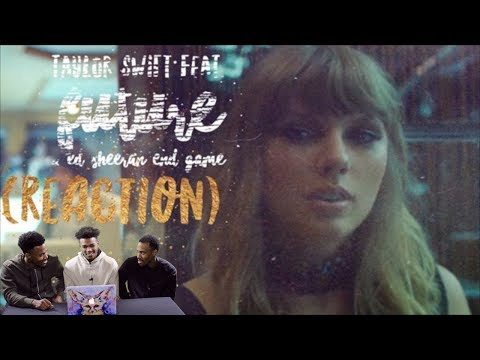 Taylor Swift - End Game feat. Future & Ed Sheeren REACTION