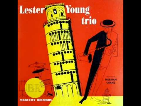 Lester Young Trio - Somebody Loves Me