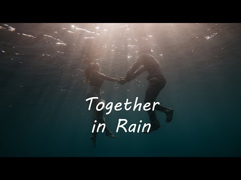 Together in The Rain | Beautiful Chill Mix