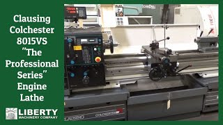 """Clausing Colchester 8015VS """"The Professional Series"""" Engine Lathe - Liberty #42760"""