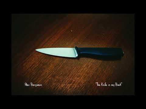 The Knife In My Back Lyrics – Alec Benjamin