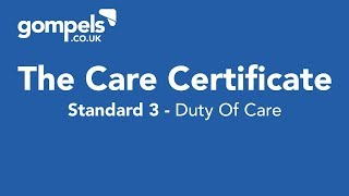 The Care Certificate - Standard 3 - Duty of Care