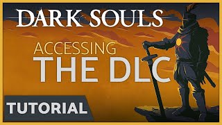 Dark Souls: How to Access the DLC - Artorias of the Abyss