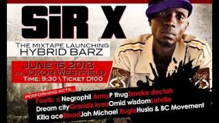 Sir X - X Iz Back (Gambian Music)