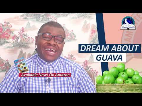 DREAM ABOUT GUAVA FRUIT - Biblical Meaning Of Fruit In Dreams