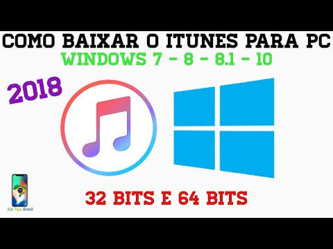COMO BAIXAR/INSTALAR O ITUNES PARA PC - WINDOWS 7/8/8.1/10/10 S (32 e 64 BITS) [2019]