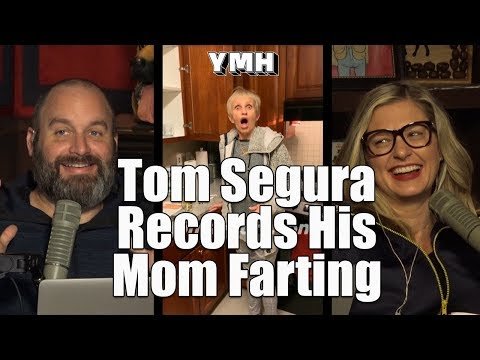 Tom Segura has been talking about his mom's legendary farts for years. He finally got a video. (Skip to 6:00 if you dont want to watch the build up).