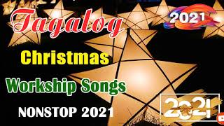 Paskong Pinoy 2021- Top 100 Christmas Nonstop Songs 2021 – Best Tagalog Christmas Songs Collection