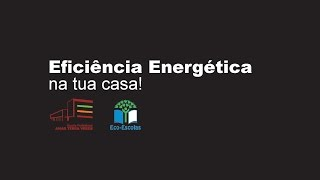 Eficiência energética em tua casa
