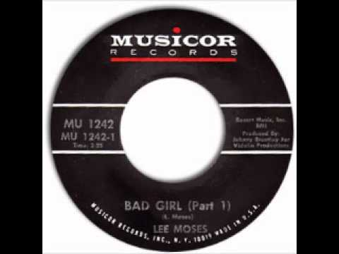 Bad Girl (Song) by Lee Moses
