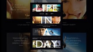 Life In A Day 2010 Film