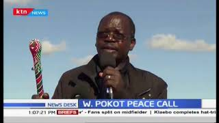 North Rift leader call for peace in West Pokot
