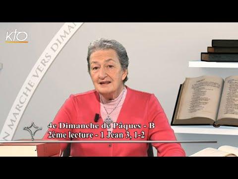 4e dimanche de Pâques B -2e lecture