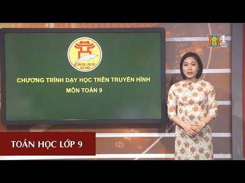 HTV. TOÁN - LỚP 9 - ĐẠI SỐ - PHƯƠNG TRÌNH BẬC HAI MỘT ẨN (9H15 NGÀY 24.3.2020)