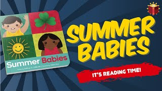 Summer Babies | Books For Kids | Childrens Book | Story Book | Kid Books | Read Along