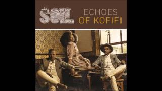The Soil - Lawula Nkosi (Echoes Of Kofifi)