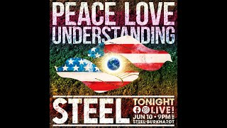 Peace Love & Understanding Facebook Live in Steel Burkhardt's Basement