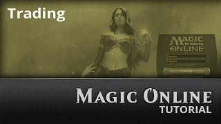 Magic Online: Trading