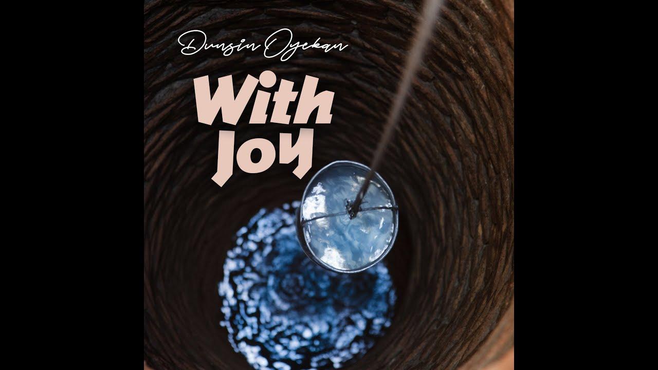 Listen & Watch With Joy By Dunsin Oyekan