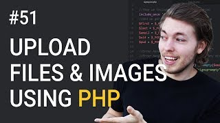 51: Upload Files and Images to Website in PHP   PHP Tutorial   Learn PHP Programming   Image Upload