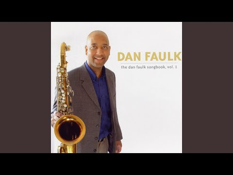 Dan Faulk Quartet - Thirty Years Ago (Bossa Nova)