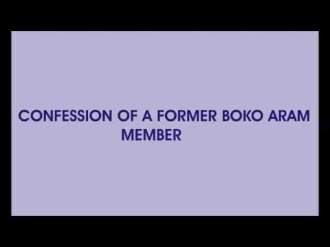 CONFESSION OF A FORMER BOKO ARAM MEMBER