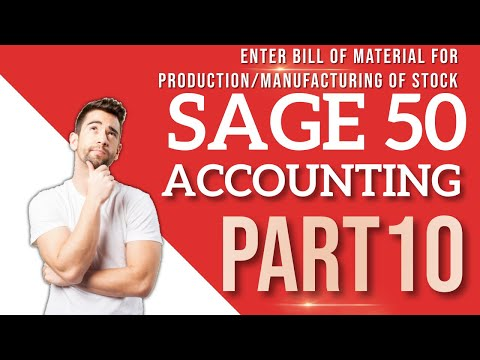Sage 50 Accounting - Enter Bill of Material for Production ... - YouTube