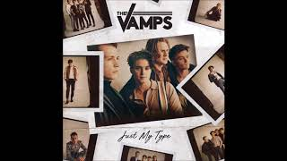 The Vamps   Just My Type   ( 1 Hour )