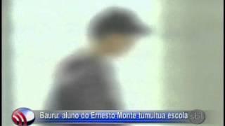 Fala Cidade   22-05-2013 - Bauru = aluno do Ernesto Monte tulmutua escola