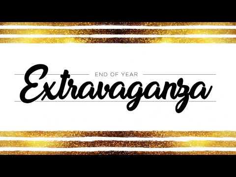 Year End Extravaganza