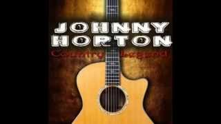Johnny Horton - Done Roving